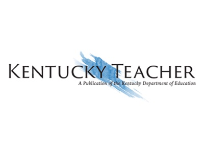 Kentucky Teacher - A Publication of the Kentucky Department of Education